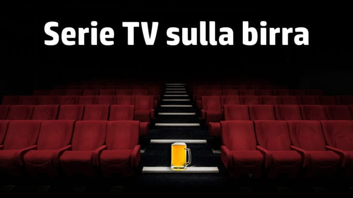 Serie TV sulla birra